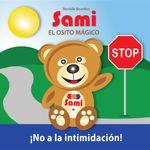 SAMI EL OSITO MAGICO - No a la intimidacion! - Murielle Bourdon