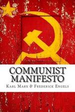 Communist Manifesto - Karl Marx