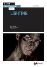 Basics Photography 02 : Lighting - David Prakel