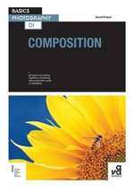 Basics Photography 01 : Composition - David Prakel