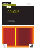 Basics Design 05 : Colour - Gavin Ambrose