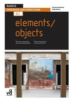 Basics Interior Architecture 04 : Elements / Objects - Graeme Brooker