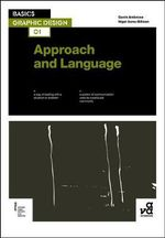 Basics Graphic Design :  Approach & Language - Gavin Ambrose