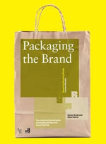 Packaging the Brand  : The Relationship Between Packaging Design and Brand Identity - Gavin Ambrose