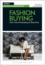Fashion Buying : From Trend Forecasting to Shopfloor - David Shaw