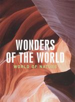 World of Nature : Wonders of the World  - Sophie Thoreau