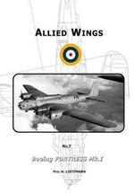 Boeing Fortress Mk.I : Allied Wings - Phil Listermann