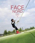 Face Nord - Andrey Kurkov