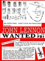 John Lennon - Wanted by the FBI - Julien Kern