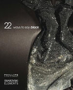 22 Ways to Say Black : A World of Beauty - A. G. Swarovski