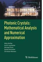Photonic Crystals : Mathematical Analysis and Numerical Approximation - Willy Dorfler