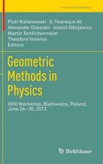 Geometric Methods in Physics : XXXI Workshop, Bia Owie A, Poland, June 24 30, 2012