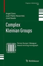 Complex Kleinian Groups - Angel Cano