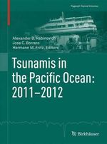 Tsunamis in the Pacific Ocean : 2011-2012