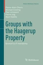 Groups with the Haagerup Property : Gromov's A-T-Menability - Pierre-Alain Cherix