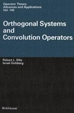 Orthogonal Systems and Convolution Operators - Robert L. Ellis