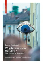 Why is Landscape Beautiful? : The Science of Strollology - Lucius Burckhardt