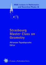 Strasbourg Master Class on Geometry