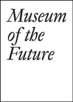 Museum of the Future - John Baldessari