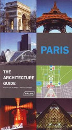Paris - The Architecture Guide - Chris van Uffelen