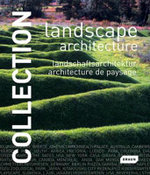 Landscape Architecture : Landscape Architecture : Landscape Architecture - Chris van Uffelen