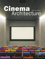 Cinema Architecture - Chris van Uffelen