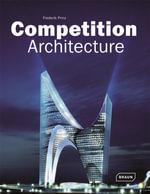 Competition Architecture : Architecture in Focus - Frederik Prinz