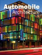 Automobile Architecture : Architecture in Focus - Chris van Uffelen