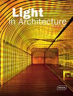 Light in Architecture : Architecture in Focus - Chris van Uffelen