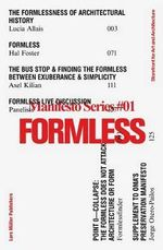 Formless : Storefront for Art and Architecture Manifesto Series 1 - Garrett Ricciardi