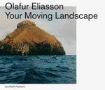 Your Moving Landscape - Olafur Eliasson