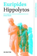 Hippolytos : Griechische Dramen - Euripides