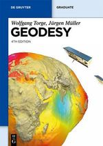 Geodesy : De Gruyter Textbook - Jurgen Muller