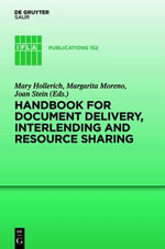 Handbook for Document Delivery, Interlending and Resource Sharing : IFLA Publications