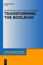 Transforming the Bodleian : A Yalsa Guide