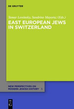East European Jews in Switzerland : The West German Judicial System During Allied Occu...