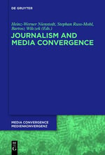 Journalism and Media Convergence : Steps to Copyright and Publish Your Own Book