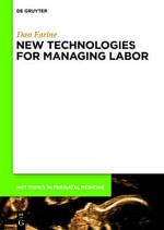 New Technologies for Managing Labor - Dan Farine