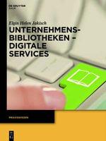 Unternehmensbibliotheken - Digitale Services - Elgin Helen Jakisch