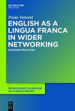 English as a Lingua Franca in Wider Networking : Blogging Practices - Paola Vettorel