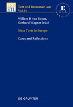 Mass Torts in Europe : Cases and Reflections