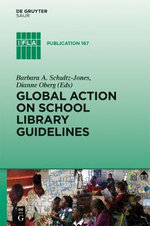 Global Action on School Library Guidelines : Global Action