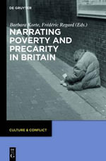 Narrating Poverty and Precarity in Britain