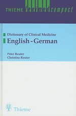 LexiMed Compact: English-German v. 2 : Dictionary of Clinical Medicine - Peter Reuter