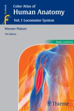 Color Atlas of Human Anatomy : Vol. 1: Locomotor System - Werner Platzer