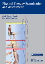 Physical Therapy Examination and Assessment - Antje Hueter-Becker