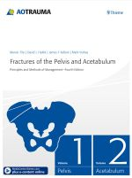 Fractures of the Pelvis and Acetabulum : Principles and Methods of Management - Marvin Tile