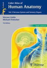 Color Atlas of Human Anatomy, Vol. 3 : Nervous System and Sensory Organs - Werner Kahle