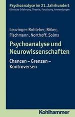 Psychoanalyse Und Neurowissenschaften - Heinz Boker