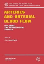 Arteries and Arterial Blood Flow
